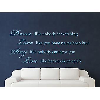 Dance Like Nobody Is Watching Wall Art Sticker - Arctic Blue