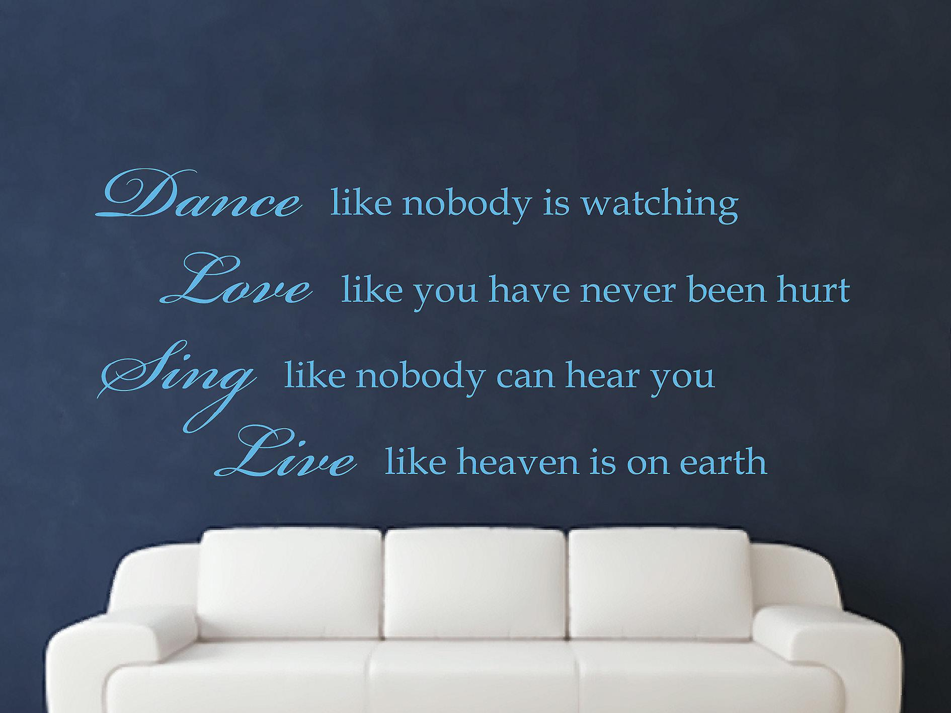 Dance Like Nobody Is Watching Wall Art Sticker - Arctic Blue