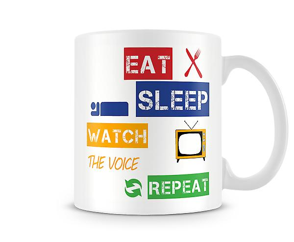 Eat, Sleep, Watch The Voice, Repeat Printed Mug