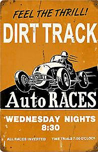 Dirt Track Auto Races rusted metal sign  (pst 1812)