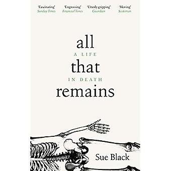 All That Remains: Een leven in de dood