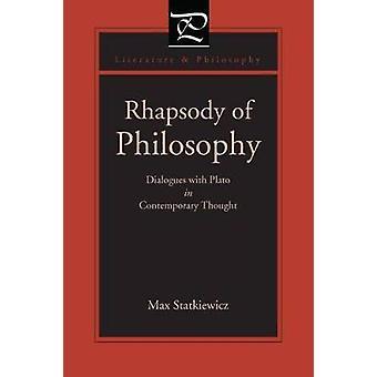 Rapsódia de diálogos de filosofia com Platão no pensamento contemporâneo por Statkiewicz & Max