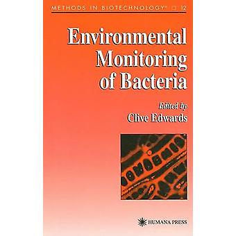 Environmental Monitoring of Bacteria by Edwards & Clive