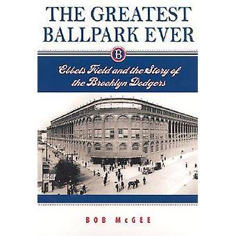 最大の球場までエベッツ ・ フィールドとマギー ・ ボブがブルックリン ・ ドジャースの話