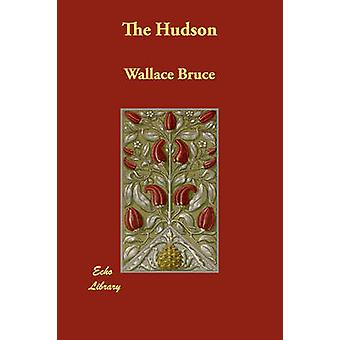The Hudson by Bruce & Wallace