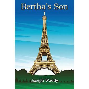 Berthas Son by Waddy & Joseph
