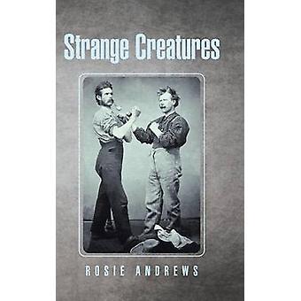 Strange Creatures by Andrews & Rosie
