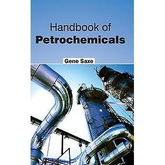 Handbuch der Petrochemie von Sachsen & gen