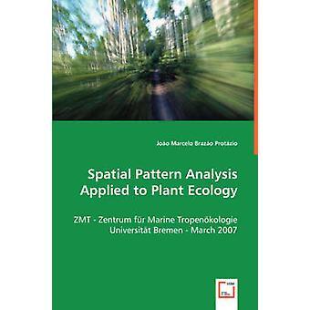Rumlige mønster analyse anvendes til at plante økologi af Brazo Protzio & Joo Marcelo