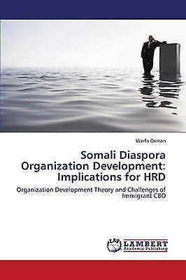 Somali Diaspora Organization DevelopHommest Implications for Hrd by Oshomme Warfa