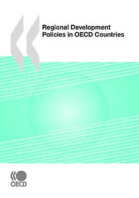 Regional DevelopHommest Policies in OECD Countries by OECD Publishing