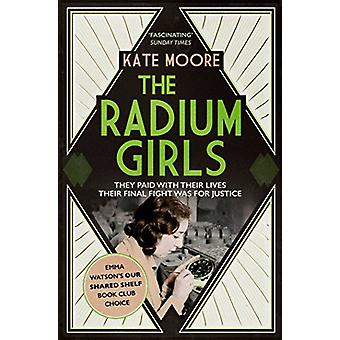As meninas do Radium - eles pagaram com suas vidas. Sua luta final foi f