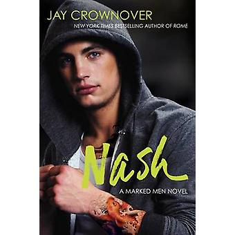 Nash by Jay Crownover - 9780062333032 Book