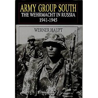 Army Group South - Wehrmacht in Russia - 1941-45 by Werner Haupt - 978