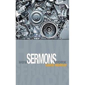 How Sermons Work by David Murray - 9780852347485 Book