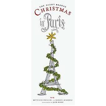 Night Before Christmas in Paris by Betty Lou Phillips - Roblyn Herndo