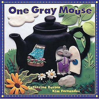 One Gray Mouse by Katherine Burton - Katerine Burton - Kim Fernandes