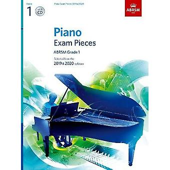 Piano Exam Pieces 2019 & 2020 - ABRSM Grade 1 - with CD - Selected