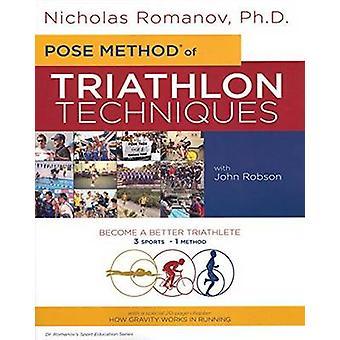 Pose Method of Triathlon Techniques - Become the Best Triathlete You C