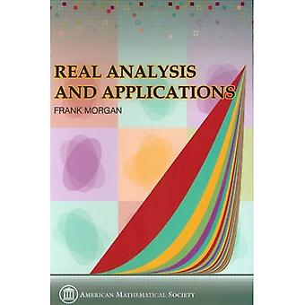 Real Analysis and Applications - Including Fourier Series and the Calculus of Variations (amsns AMS non-series title) [Illustrated]