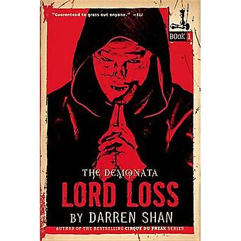 The Demonata #1 - Lord Loss - Book 1 in the Demonata Series by Darren S