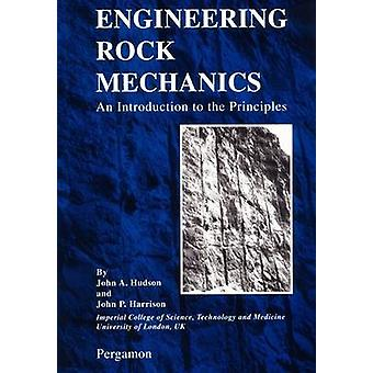 Engineering Rock Mechanics by J. A. Hudson & J.P. Harrison