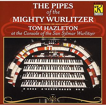 Tom Hazelton - The rør af Mighty Wurlitzer [CD] USA importen