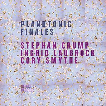 Crump / Laubrock / Smythe - planktoniske Finales [CD] USA import