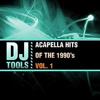 DJ Tools - Acapella Hits of the 1990's Vol. 1 [CD] USA import