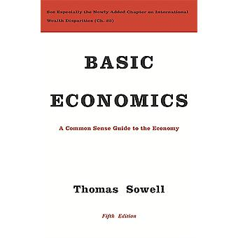 Basic Economics: A Common Sense Guide to the Economy (Hardcover) by Sowell Thomas