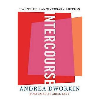 Rapporto sessuale per Andrea Dworkin - Ariel Levy - libro 9780465017522