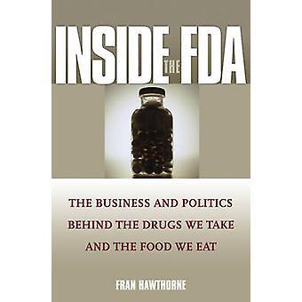 Im Inneren der FDA - der Wirtschaft und der Politik hinter der Drogen nehmen wir eine