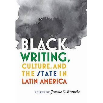 Svart text - kultur- och staten i Latinamerika av Jerome C.