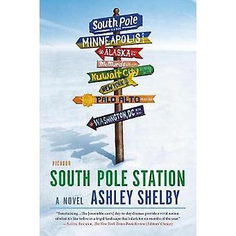 South Pole Station von South Pole Station - 9781250112811 Buch