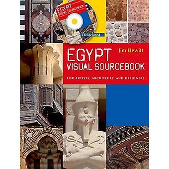 Egitto Sourcebook visivo - per artisti - architetti - e designer di
