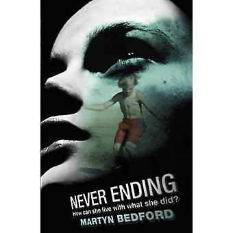 Never Ending by Martyn Bedford - 9781406329926 Book
