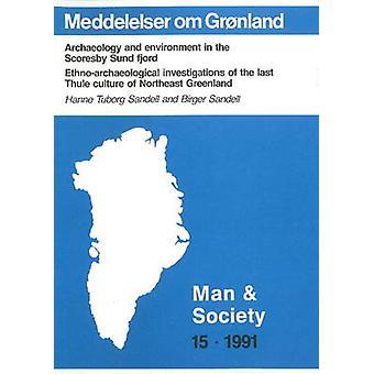 L'archéologie & environnement dans le Fjord de Scoresby Sund - Ethno-coupable
