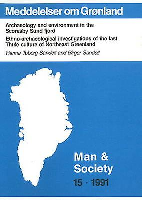 Archaeology & EnvironHommest in the Scoresby Sund Fjord - Ethno-Archaeolo