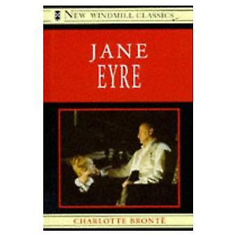 Jane Eyre (New Windmill Classics)