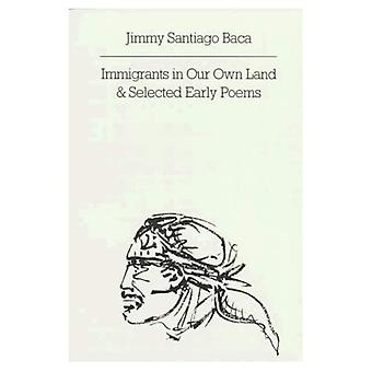 Immigrants in Our Own Land and Selected Early Poems (New Directions Paperbook)
