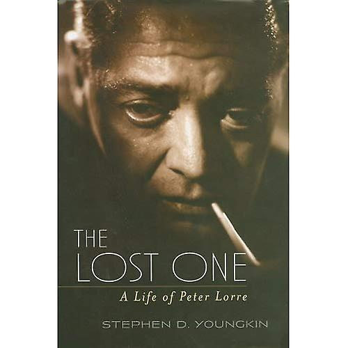 The Lost One  A Life of Peter Lorre