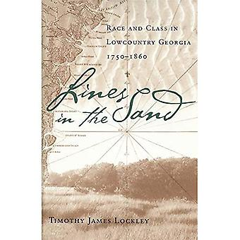 Lines in the Sand: Race and Class in Lowcountry Georgia, 1750-1860