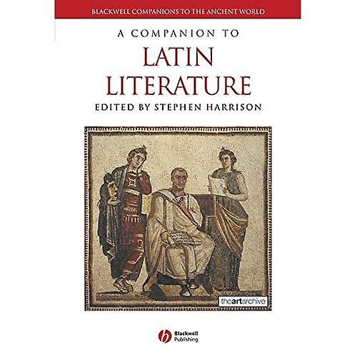 A Companion to Latin Literature (noirwell Companions to the Ancient World)