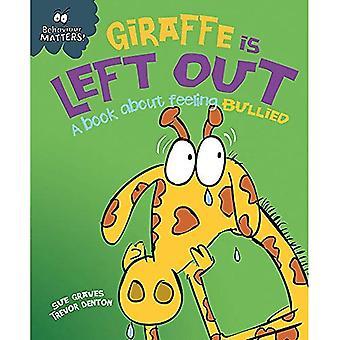 Behaviour Matters: Giraffe Is Left Out - A book about feeling bullied - Behaviour Matters