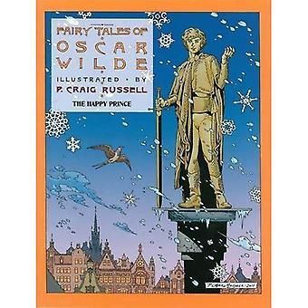 Fairy Tales of Oscar Wilde, The : Volume 5: The Happy Prince