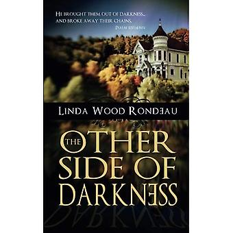 The Other Side of Darkness