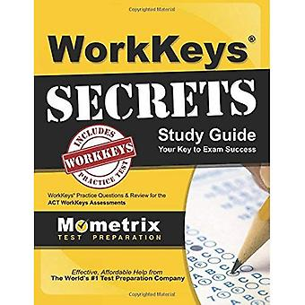 WorkKeys Secrets Study Guide: WorkKeys Practice Questions & Review for the ACT's WorkKeys Assessments (Mometrix...