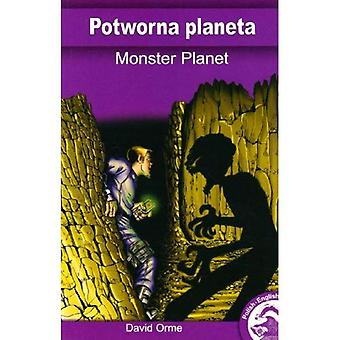 Monster Planet (Full Flight English / Polish Dual Language Books)