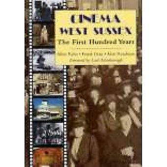 Cinema West Sussex: The First Hundred Years (West Sussex Papers)