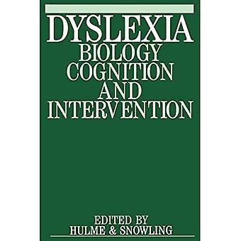 Dislexia: Biología, cognición e intervención (Exc negocio y economía (Whurr))